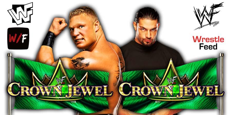 Brock Lesnar vs Roman Reigns WWE Crown Jewel 2021 PPV WrestleFeed App