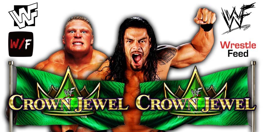 Brock Lesnar vs Roman Reigns WWE Crown Jewel 2021 WrestleFeed App