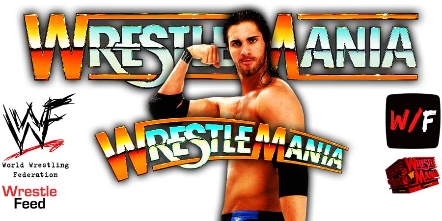 Seth Rollins WrestleMania 38 WrestleFeed App