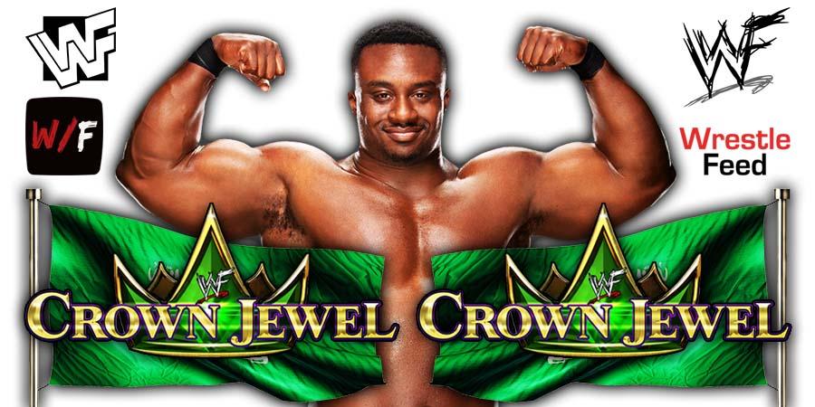 Big E WWE Crown Jewel 2021 WrestleFeed App