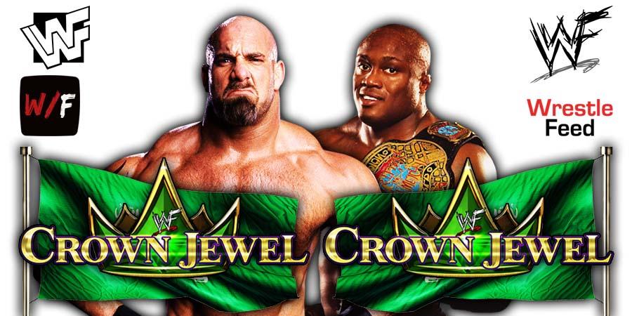 Goldberg vs Bobby Lashely Crown Jewel 2021 PPV Match WrestleFeed App
