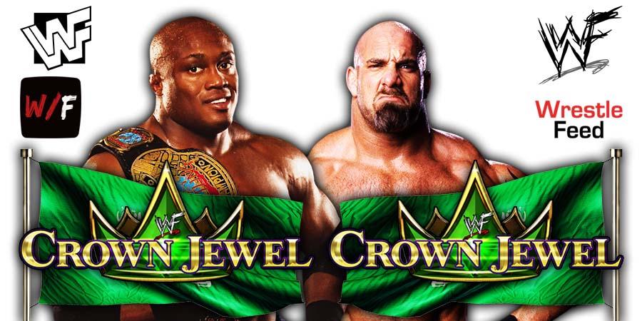 Goldberg vs Bobby Lashely Crown Jewel 2021 PPV Rematch WrestleFeed App